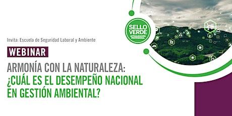 Sello verde: ¿Cuál es el desempeño nacional en gestión ambiental? boletos