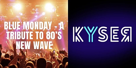 Blue Monday - A Tribute to 80's New Wave & Kyser Band at the Ridglea Room tickets