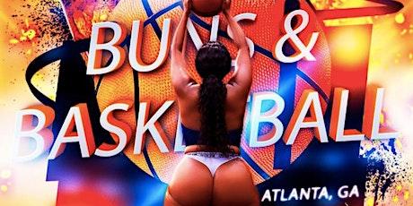 Buns and Basketball - Atlanta - 26 ATL tickets