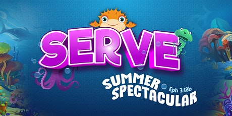 SERVE with Summer Spectacular 2021 tickets