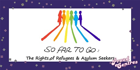 So Far to Go: Refugees' and Asylum Seekers' Rights tickets