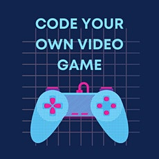 Calgary STEM Summer Camps for Kids! - Video Game Coding tickets