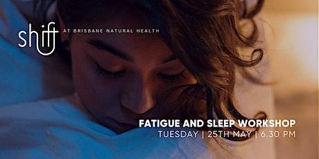 Fatigue and Sleep Workshop - Brisbane tickets
