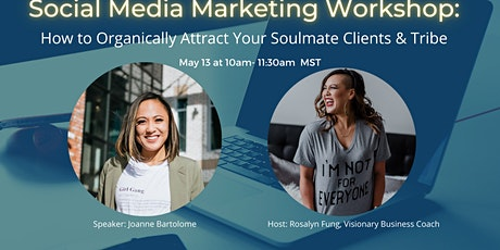 SOCIAL MEDIA WORKSHOP : How to Organically Attract Your Ideal Clients tickets