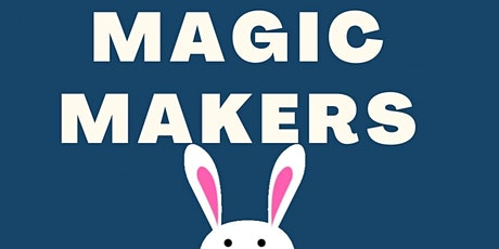 Calgary STEM Summer Camps for Kids! - Magic Makers tickets