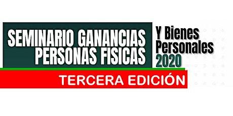 3era Edición - SEMINARIO 3 HS Ganancias P Físicas  y Bienes Personales 2020 tickets