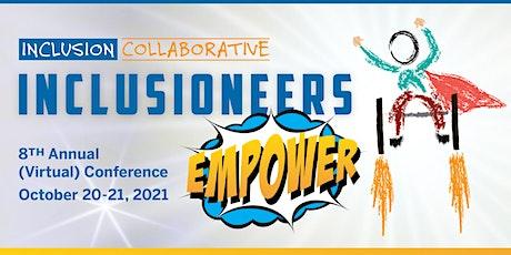 2021 Inclusion Collaborative (Virtual) Conference tickets