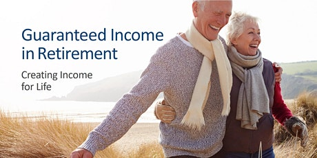 Money University: Guaranteed Income in Retirement tickets