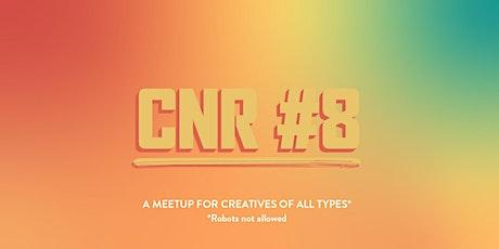 Creatives Not Robots #8 tickets