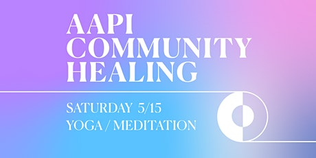 AAPI Community Healing tickets