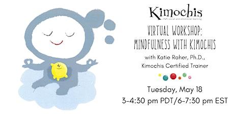 Virtual Workshop: Mindfulness with Kimochis bilhetes