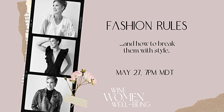 Fashion Rules, and how to break them with style! tickets
