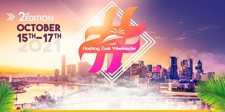 Hashtag Zouk Weekender 2nd Edition - October tickets