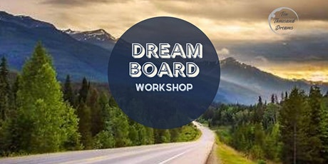 Vision Board Workshop: Helping You Define Your Dream Life tickets