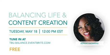 How To Balance Life & Content Creation tickets