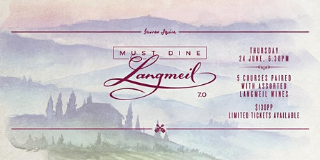 Must Dine Langmeil 7.0 tickets
