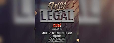 IZW FULLY LEGAL presented by Big Lip Radio tickets