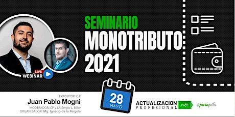 Seminario 3hs: MONOTRIBUTO 2021 y Nueva Ley! entradas