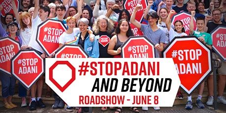 Canberra #StopAdani and Beyond Roadshow tickets