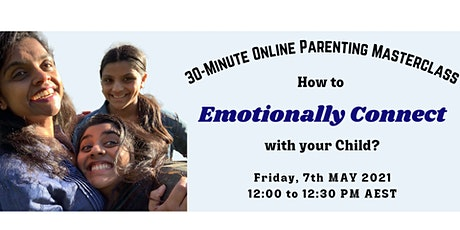 How to EMOTIONALLY CONNECT with your child? tickets