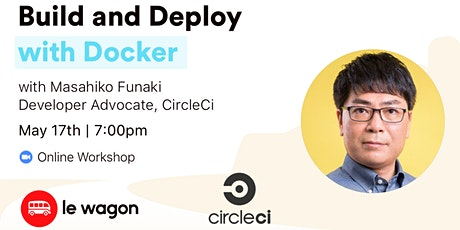 Build and Deploy with Docker - Online Workshop with CircleCi tickets