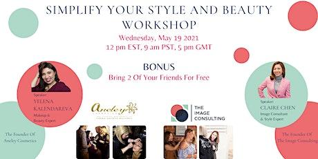 Simplify Style & Beauty Workshop tickets