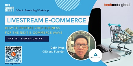 How To Prepare Your Business For The Next Ecommerce Wave: Livestreaming entradas