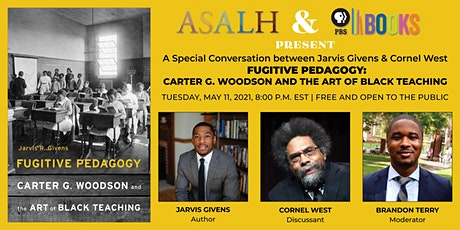 ASALH /PBS Books present A Conversation between Jarvis Givens & Cornel West tickets