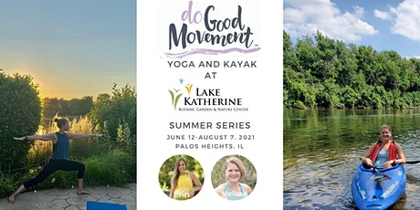 The Do Good Movement  Yoga & Kayak Series at the Lake tickets