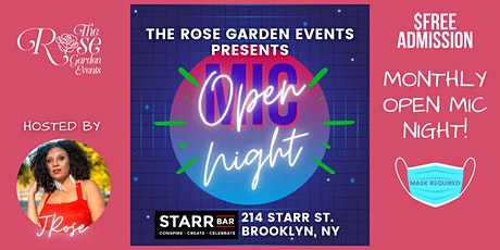Open Mic Night Presented  By The Rose Garden Events tickets