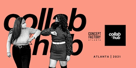 Collab Hub Industry Networking Experience | Concept Factory Atlanta tickets