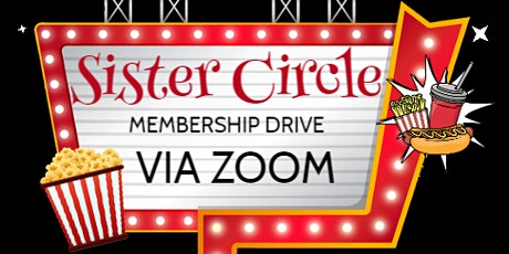 "SISTER CIRCLE LAUNCH PARTY AND ""NATIONAL"" MEMBERSHIP DRIVE tickets"