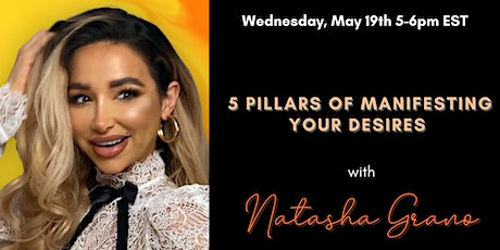 5 Pillars of Manifesting Your Desires tickets