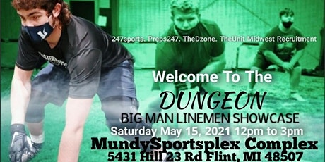 The DUNGEON  Big Man Lineman Showcase tickets