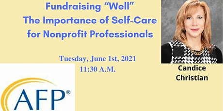 "Fundraising ""Well"" The Importance of Self-Care for Nonprofit Professionals tickets"