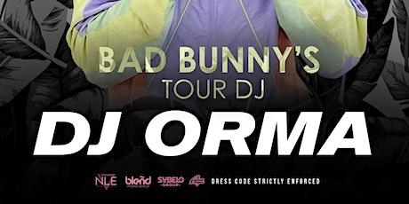 DJ Orma (Bad Bunny's Official DJ) at FLUXX tickets