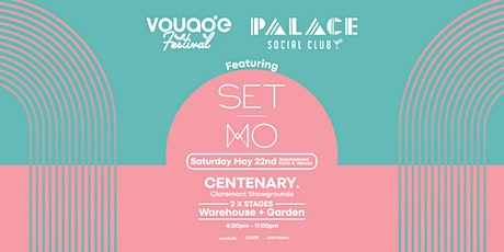 Palace Social Club & Voyage. Feat SET MO tickets