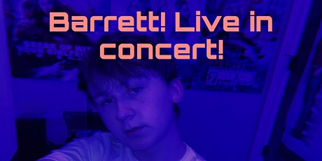 Barrett! Live in concert! with special guest Marisa Scott! tickets