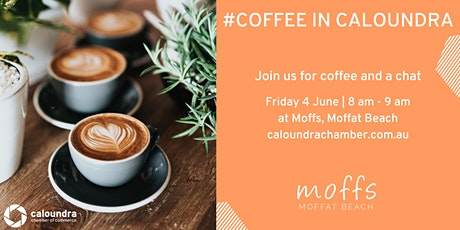 #Coffee In Caloundra tickets