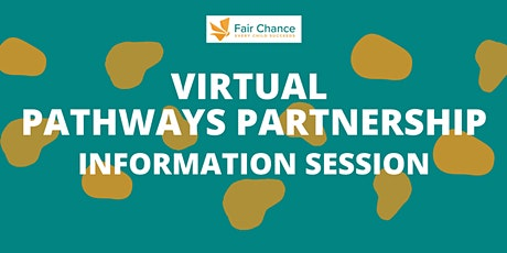 Fair Chance Pathways Partnership Virtual Information Session 5/20/2021 tickets