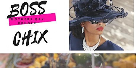BOSS CHIX 360* PoP -Up BRUNCH tickets