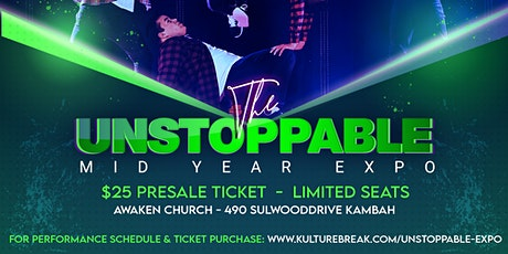 Kulture Break presents UNSTOPPABLE Mid-Year Fundraiser Expo tickets