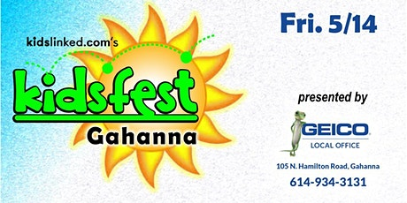 Gahanna Kidsfest Registration + Character Meet & Greets (5/14  - 5-8PM)! tickets