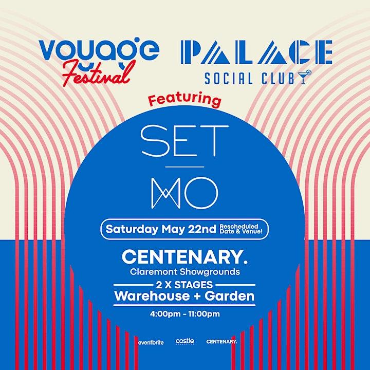 Voyage Festival & Palace Social Club ft. SET MO at CENTENARY. image