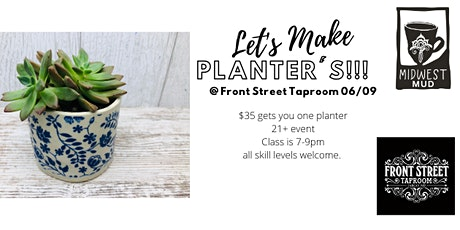 Let's make planters!! 06/09 tickets