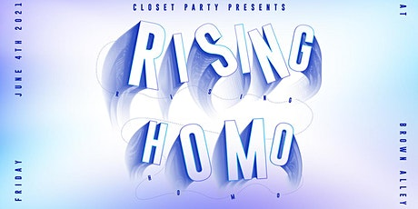 RISING HOMO tickets