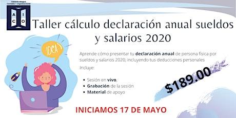 Taller de cálculo declaración anual sueldos y salarios 2020 entradas
