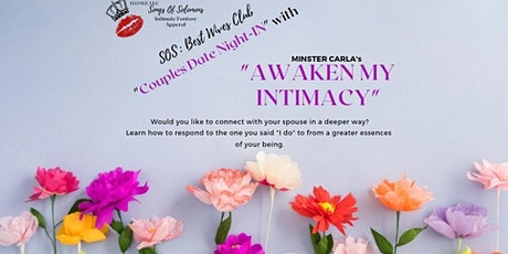 "SOS's Best Wives Club presents ""Awaken My Intimacy"" with Minister Carla tickets"