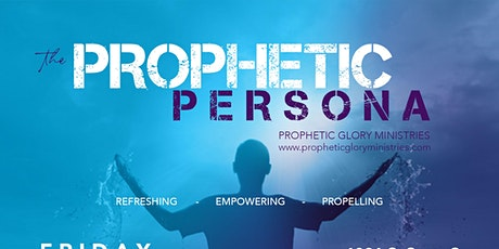 The Prophetic Persona tickets