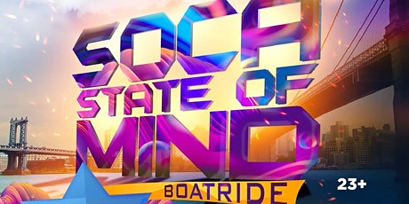 Soca State Of Mind Boatride tickets